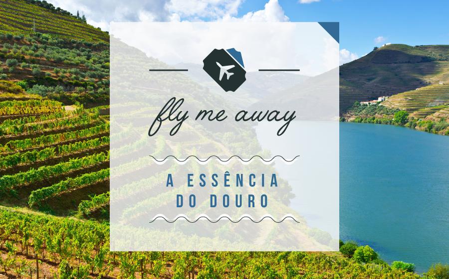 FLY ME AWAY | A essência do Douro! image
