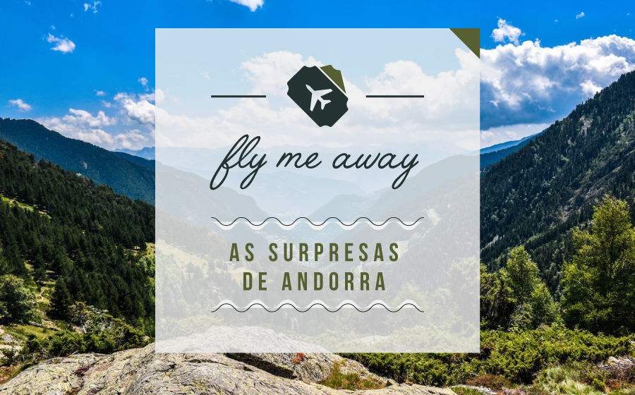 Fly Me Away: As surpresas de Andorra. image