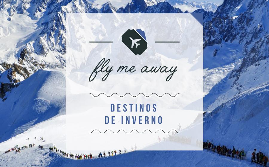 Fly Me Away | Neve? Aproveite o melhor do inverno! image