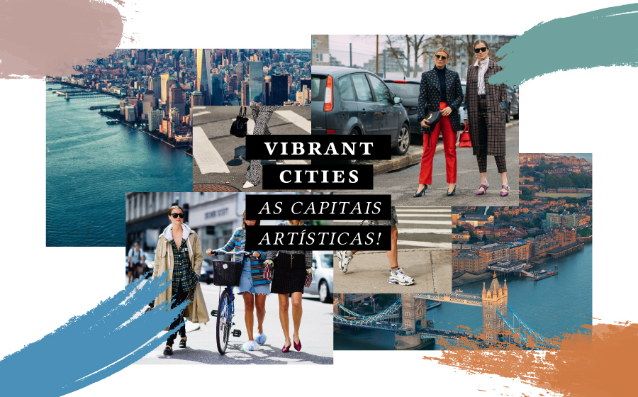 'Vibrant Cities' | As capitais artísticas!  image