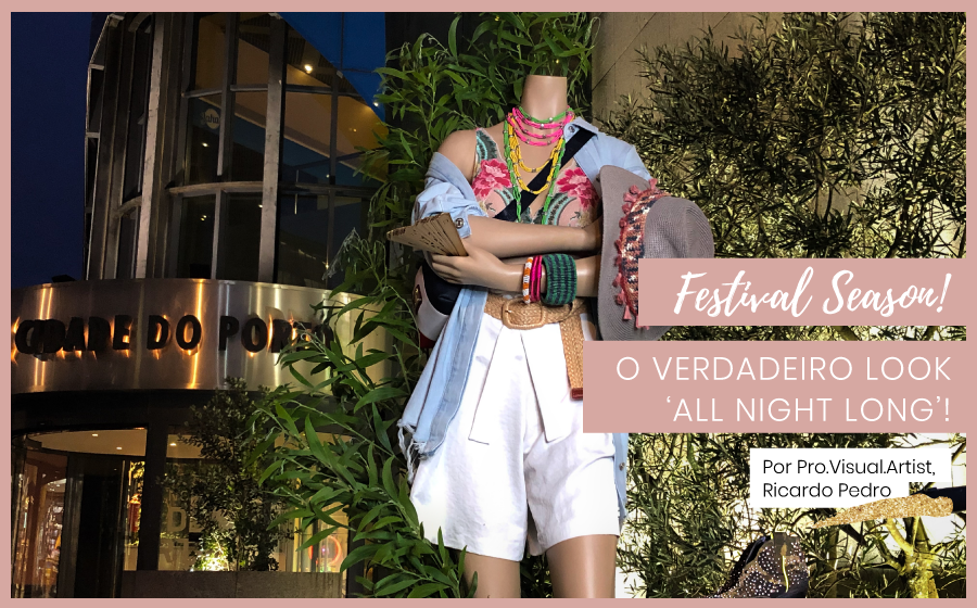 Festival Season! O verdadeiro look 'All night long'! image