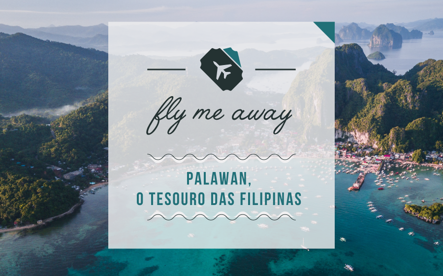 Fly Me Away: Palawan, o tesouro das Filipinas. image