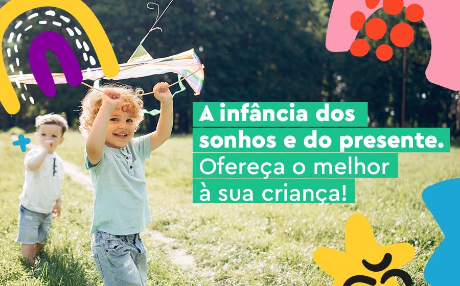 A INFÂNCIA DOS SONHOS E DO PRESENTE: OFEREÇA O MELHOR À SUA CRIANÇA! image