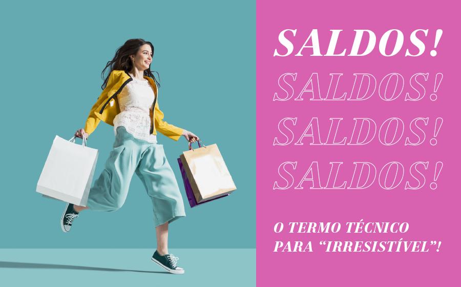 """SALDOS! O termo técnico para """"irresistível""""! image"""