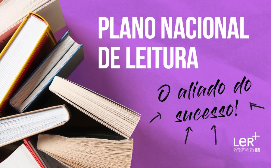 Plano Nacional de Leitura: O aliado do sucesso! image
