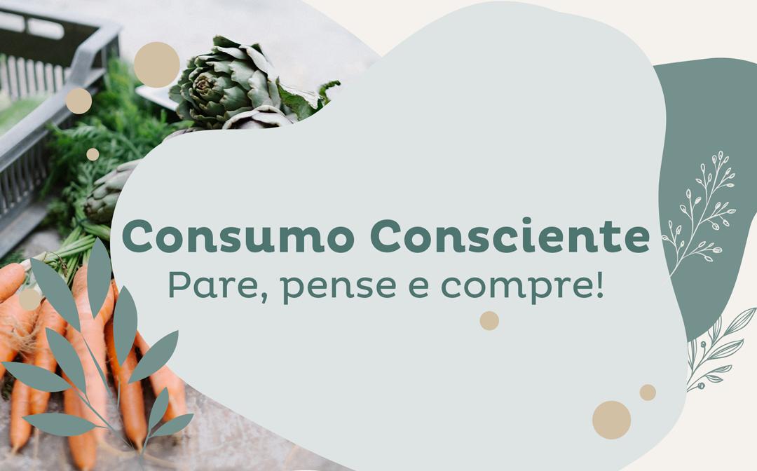 Consumo Consciente: Pare, pense e compre! image