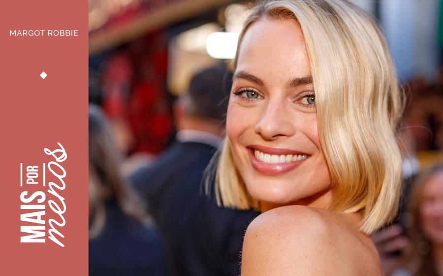 Mais por Menos: A afirmação de Margot Robbie! image