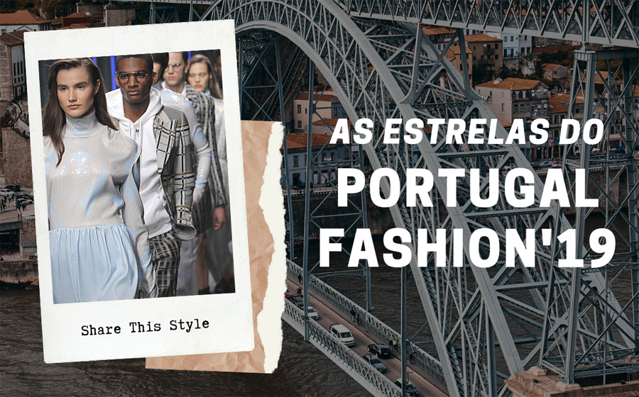 Share This Style | As estrelas do Portugal Fashion'19! image