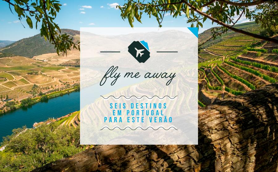 Fly Me Away! 6 Destinos em Portugal para este verão image