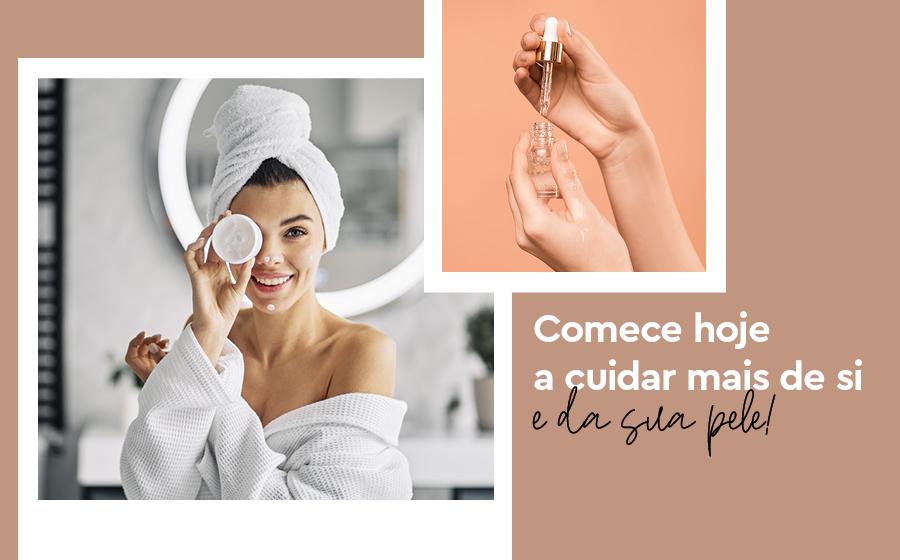 COMECE HOJE A CUIDAR MAIS DE SI E DA SUA PELE. image